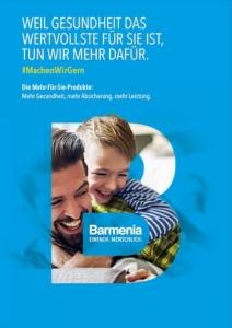 Die Barmenia Krankenzusatzversicherung mit Mehr Sehen, Mehr Gesundheit, Mehr Zahn, Mehr Zahnvorsorge, Mehr Komfort - einfach Mehr!
